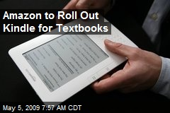 Amazon to Roll Out Kindle for Textbooks