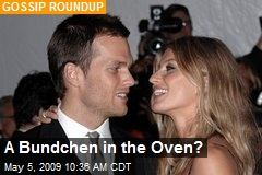 A Bundchen in the Oven?