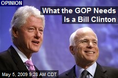 What the GOP Needs Is a Bill Clinton