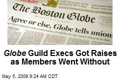 Globe Guild Execs Got Raises as Members Went Without