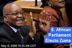 S. African Parliament Elects Zuma
