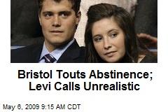 Bristol Touts Abstinence; Levi Calls Unrealistic
