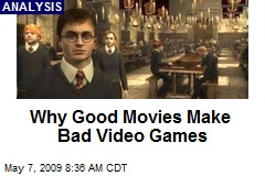 Why Good Movies Make Bad Video Games