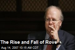 The Rise and Fall of Rove