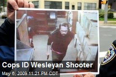 Cops ID Wesleyan Shooter