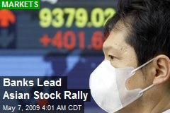 Banks Lead Asian Stock Rally