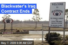 Blackwater's Iraq Contract Ends