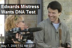 Edwards Mistress Wants DNA Test