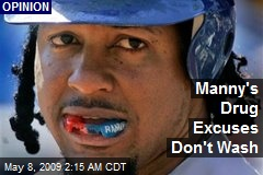 Manny's Drug Excuses Don't Wash