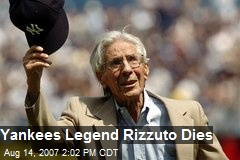 Yankees Legend Rizzuto Dies