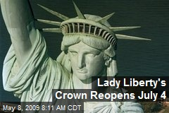 Lady Liberty's Crown Reopens July 4
