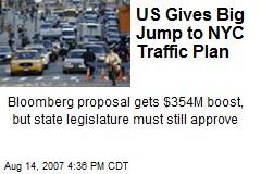 US Gives Big Jump to NYC Traffic Plan