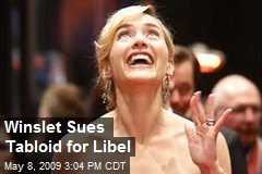 Winslet Sues Tabloid for Libel