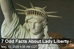 7 Odd Facts About Lady Liberty