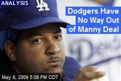Dodgers Have No Way Out of Manny Deal