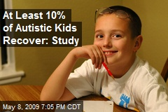At Least 10% of Autistic Kids Recover: Study