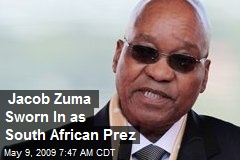 Jacob Zuma Sworn In as South African Prez