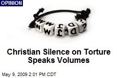 Christian Silence on Torture Speaks Volumes