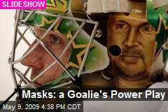Masks: a Goalie's Power Play