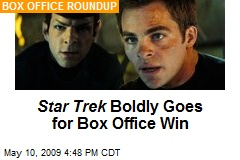 Star Trek Boldly Goes for Box Office Win