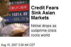 Credit Fears Sink Asian Markets