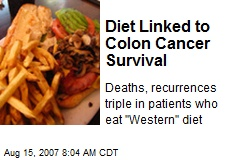 Diet Linked to Colon Cancer Survival