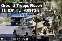 Ground Troops Reach Taliban HQ: Pakistan