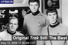 Original Trek Still The Best