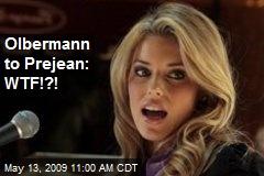 Olbermann to Prejean: WTF!?!