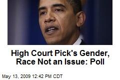 High Court Pick's Gender, Race Not an Issue: Poll