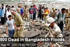 500 Dead in Bangladesh Floods