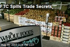 FTC Spills Trade Secrets