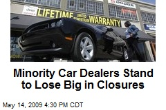 Minority Car Dealers Stand to Lose Big in Closures