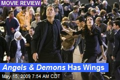 Angels & Demons Has Wings