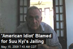 'American Idiot' Blamed for Suu Kyi's Jailing