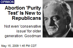 Abortion 'Purity Test' Is New to Republicans