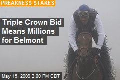 Triple Crown Bid Means Millions for Belmont
