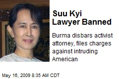 Suu Kyi Lawyer Banned