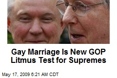 Gay Marriage Is New GOP Litmus Test for Supremes