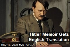 Hitler Memoir Gets English Translation