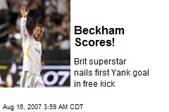 Beckham Scores!