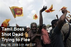 Tamil Boss Shot Dead Trying to Flee