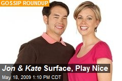 Jon & Kate Surface, Play Nice