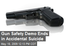 Gun Safety Demo Ends in Accidental Suicide