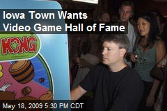 Iowa Town Wants Video Game Hall of Fame