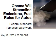Obama Will Streamline Emissions, Fuel Rules for Autos