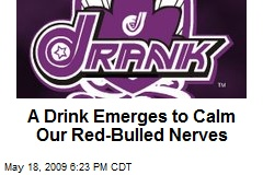A Drink Emerges to Calm Our Red-Bulled Nerves
