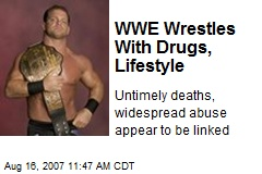 WWE Wrestles With Drugs, Lifestyle