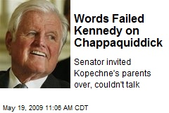 Words Failed Kennedy on Chappaquiddick