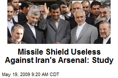 Missile Shield Useless Against Iran's Arsenal: Study